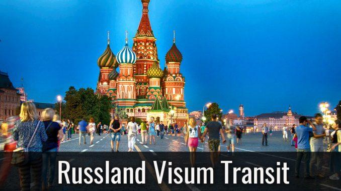 Russland Visum Transit