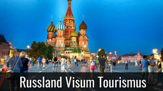 Russland Visum Tourismus