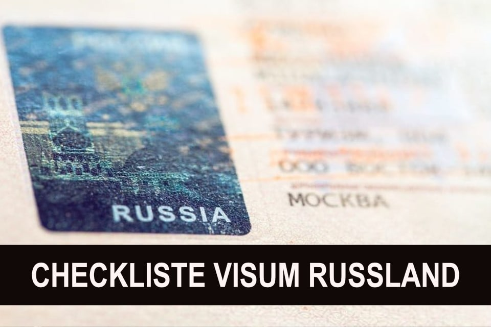 Checkliste Visum Russland