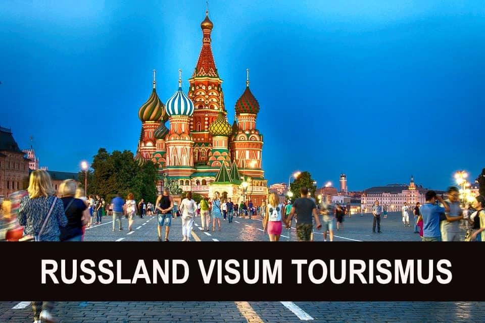 Visum Russland Tourismus